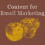 The Right Content for Your Email Marketing